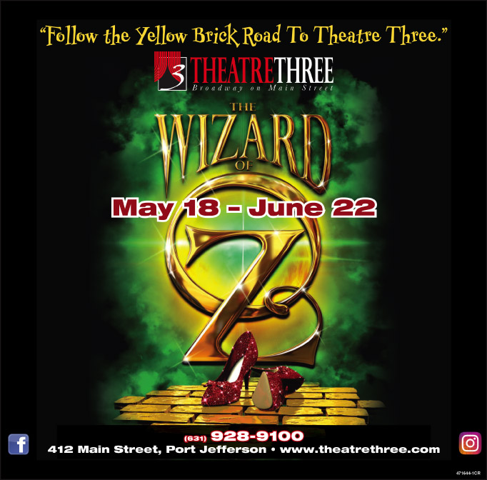 Theatre Three presents: The Wizard of Oz - Pennysaver | Coupons
